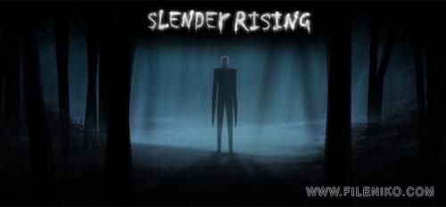 Slender-Rising
