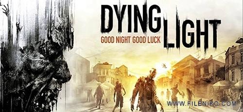 دانلود بازی Dying Light برای PC + آپدیت