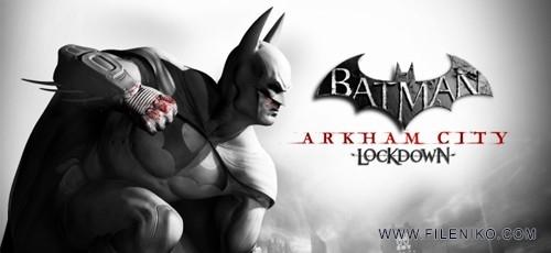 دانلود بازی Batman: Arkham City Lockdown 1.0.2 برای اندروید به همراه دیتا
