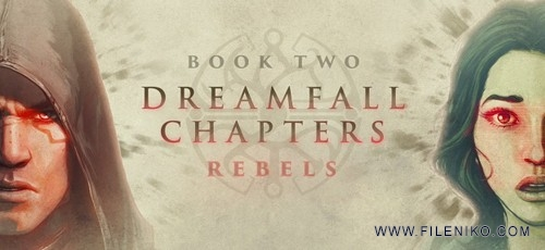 Dreamfall-Chapters-Book-Two-Rebels