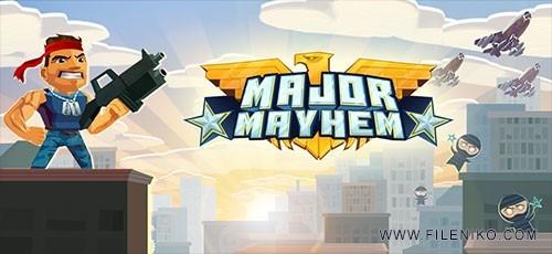 دانلود بازی Major Mayhem 1.1.3 برای اندروید به همراه نسخه مود شده