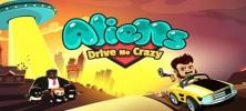 2_aliens_drive_me_crazy