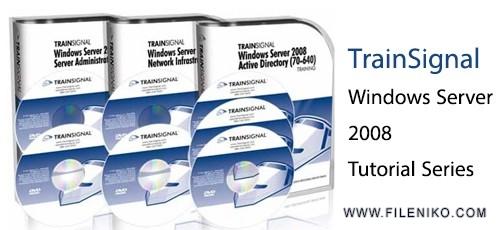 TrainSignal-Windows-Server-2008-Tutorial-Series
