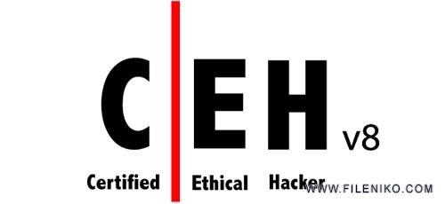 دانلود EC-Council Certified Ethical Hacker CEH v8 مجموعه آموزش دوره هک قانونمند (کتاب،ابزار،فیلم آموزشی)