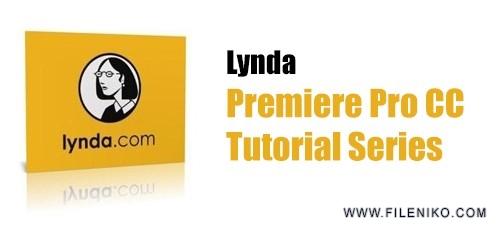 دانلود Lynda Premiere Pro CC Tutorial Series  دوره های آموزشی پریمیر پرو سی سی