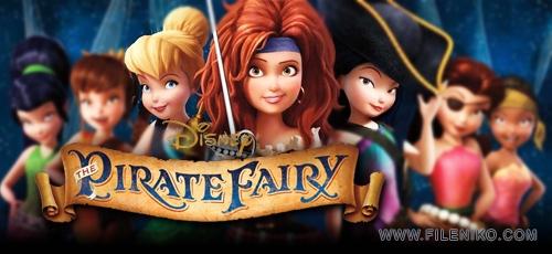 دانلود انیمیشن The Pirate Fairy تینکربل و پری دریانورد دوبله فارسی دوزبانه