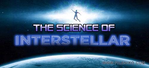 دانلود مستند The Science of Interstellar 2014 بررسی علمی فیلم بین ستاره ای