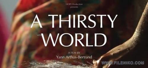 دانلود مستند A Thirsty World 2012 جهان تشنه با دوبله فارسی
