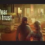 دانلود In Fear I Trust 1.0.0 – بازی ماجراجویی اعتماد در ترس آندروید – 4 فایل نصبی و 4 دیتای مختلف بازی اندروید ماجرایی موبایل