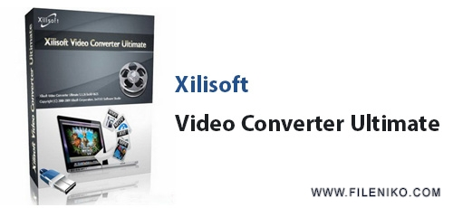 Xilisoft-Video-Converter-Ultimate