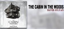 David-Julyan---Cabin-in-the-Woods