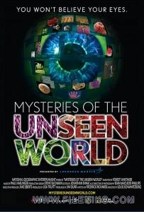 دانلود مستند Mysteries of the Unseen World 2013 اسرار جهان نادیده مالتی مدیا مستند