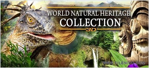 دانلود مجموعه مستند World Natural Heritage Collection میراث طبیعی جهان (3 بعدی)