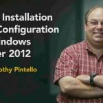 دانلود Basic Installation and Configuration of Windows Server 2012 آموزش نصب و راه اندازی اولیه و پیکربندی ویندوز سرور 2012 آموزش سیستم عامل مالتی مدیا