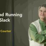دانلود Up and Running with Slack آموزش اسلَک، نرم افزار چت و ارتباط اعضای تیم و پروژه آموزش نرم افزارهای مهندسی آموزشی مالتی مدیا