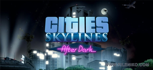 Cities-Skylines-After-Dark