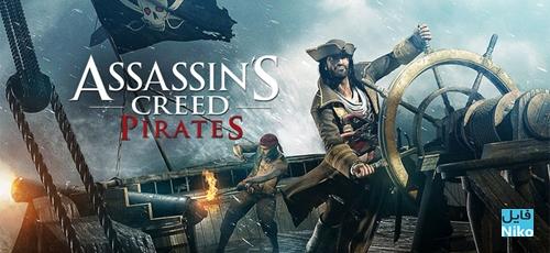 دانلود Assassin's Creed Pirates 2.9.1  بازی دزدان دریایی اندروید + مود + دیتا
