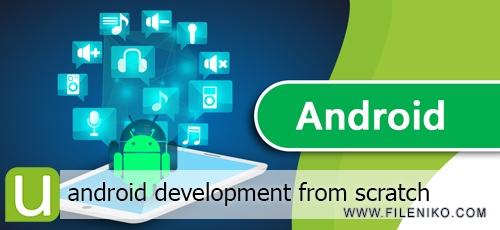 اموزش برنامه نویسی اندروید - فایل نیکودانلود Learn Android Development From Scratch فیلم آموزشی برنامه نویسی  اندروید از ابتدا