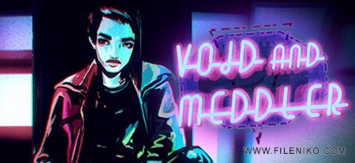 Void-And-Meddler