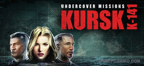 undercover-missions-operation-kursk-k-141