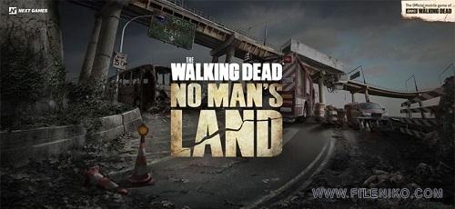 دانلود The Walking Dead No Man's Land 2.6.3.1  بازی سریال مردگان متحرک اندروید + دیتا