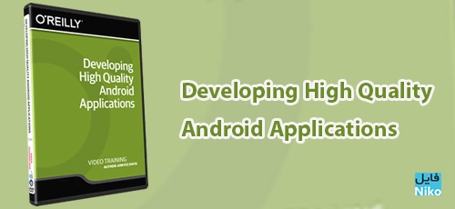 Developing-High-Quality-Android-Applications