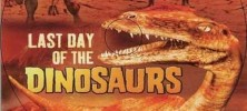 Last-Day-Of-The-Dinosaurs-2010-fileniko