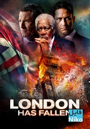 دانلود فیلم سینمایی London Has Fallen با زیرنویس فارسی اکشن جنایی درام فیلم سینمایی مالتی مدیا مطالب ویژه