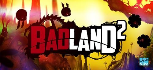 دانلود BADLAND 2 v.1.0.0.1051 بازی محبوب و فوق العاده بدلند 2 اندروید یه همراه مود