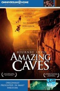 دانلود مستند Journey Into Amazing Caves 2001 سفری به غارهای شگفت انگیز با زیرنویس فارسی مالتی مدیا مستند مطالب ویژه