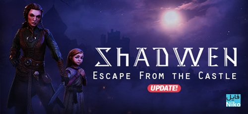 Shadwen Escape From the Castle