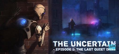 The Uncertain Episode 1