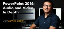 Lynda PowerPoint 2016: Audio and Video In Depth