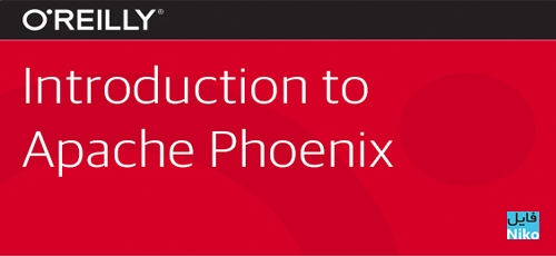 O'Reilly Introduction to Apache Phoenix Training Video