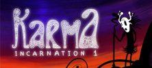 Karma Incarnation 1