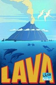دانلود انیمیشن کوتاه Lava انیمیشن مالتی مدیا