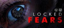 Locked Fears