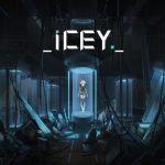 دانلود بازی ICEY برای PC اکشن بازی بازی کامپیوتر ماجرایی نقش آفرینی