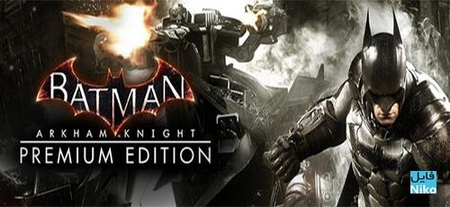 دانلود بازی Batman Arkham Knight برای PC