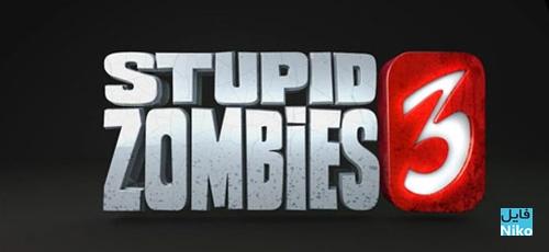 دانلود Stupid Zombies 3 v2.5 برای اندروید + مود