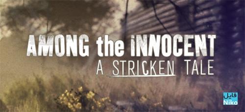 دانلود بازی Among the Innocent A Stricken Tale برای PC