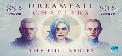 دانلود بازی Dreamfall Chapters Complete برای PC