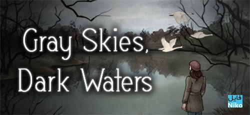 دانلود بازی Gray Skies Dark Waters برای PC