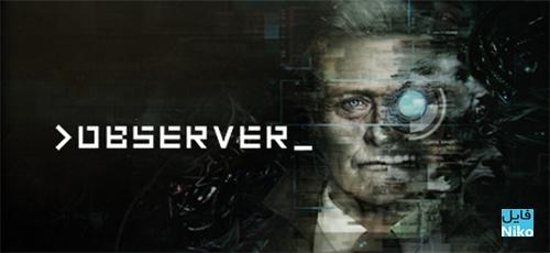 دانلود بازی Observer برای PC