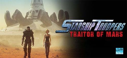 دانلود انیمیشن Starship Troopers: Traitor of Mars 2017 همراه با زیرنویس فارسی