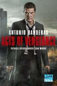 فیلم سینمایی Acts Of Vengeance 2017 با زیرنویس فارسی اکشن جنایی درام فیلم سینمایی مالتی مدیا مطالب ویژه